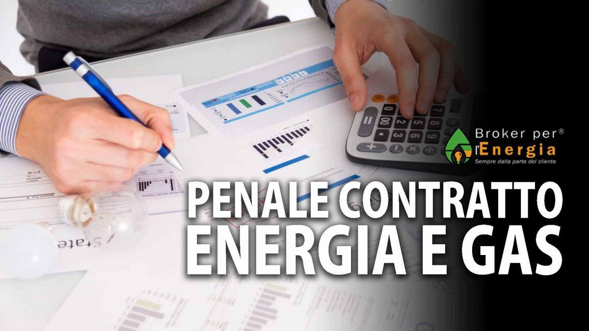 penale contratto energia e gas