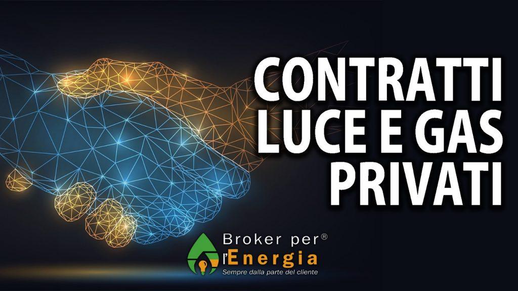 contratti luce e gas privati