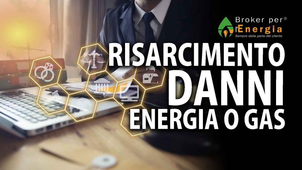 risarcimento danni energia o gas