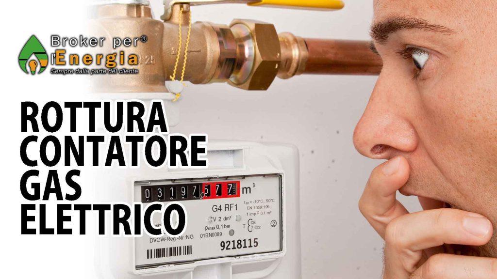 rottura contatore gas elettrico