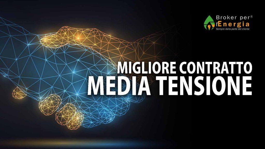 MIGLIORE CONTRATTO MEDIA TENSIONE